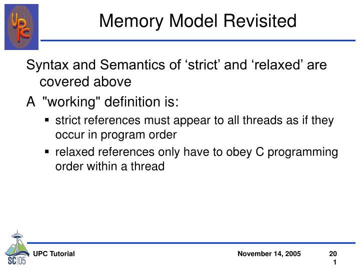 Memory Model Revisited