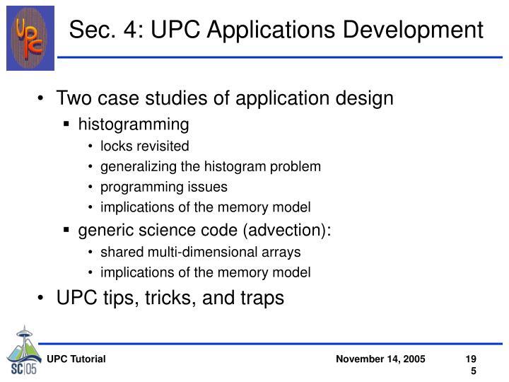 Sec. 4: UPC Applications Development