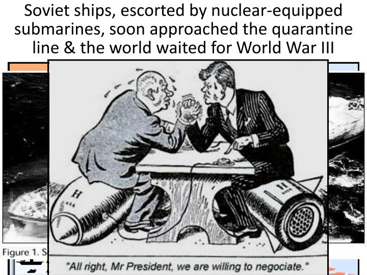 Kennedy announced a quarantine (blockade) to keep more missiles out & demanded that the Soviets remove the missiles already in Cuba