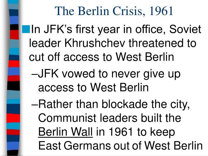 The Berlin Crisis, 1961