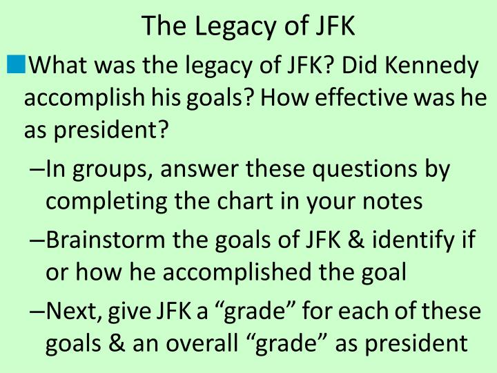 The Legacy of JFK