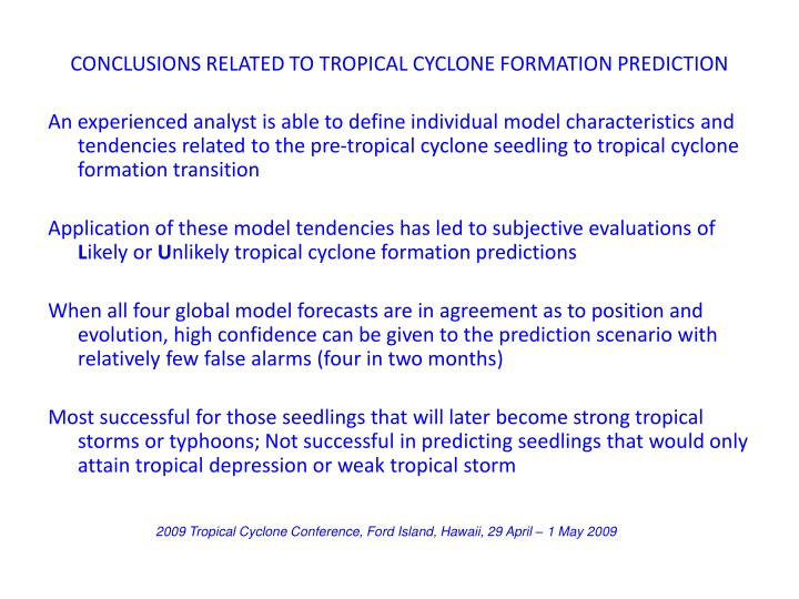 CONCLUSIONS RELATED TO TROPICAL CYCLONE FORMATION PREDICTION