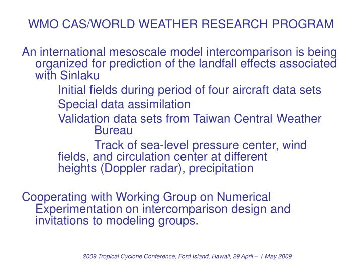 WMO CAS/WORLD WEATHER RESEARCH PROGRAM