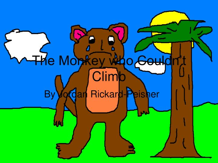 the monkey who couldn t climb n.