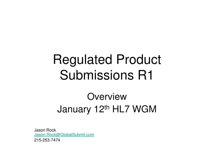 regulated product submissions r1 n.