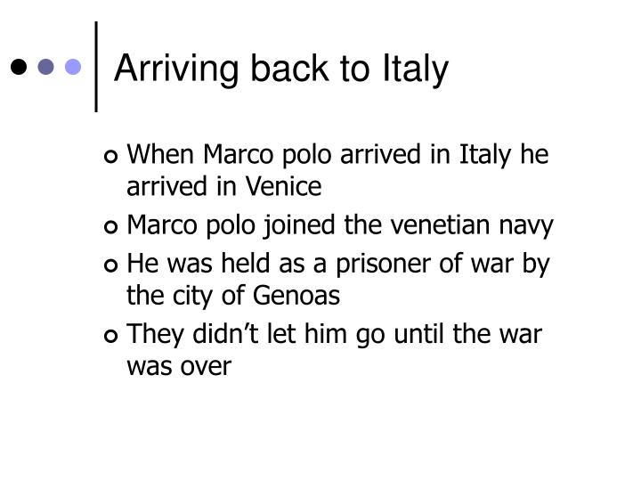 Arriving back to Italy