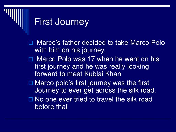 First Journey