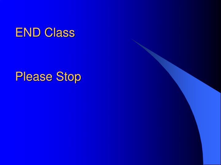 END Class