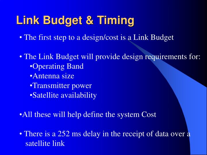 Link Budget & Timing