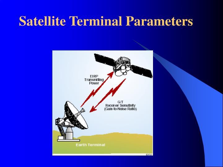 Satellite Terminal Parameters