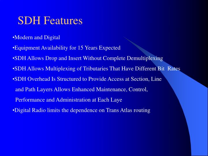 SDH Features