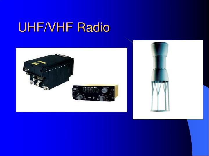 UHF/VHF Radio