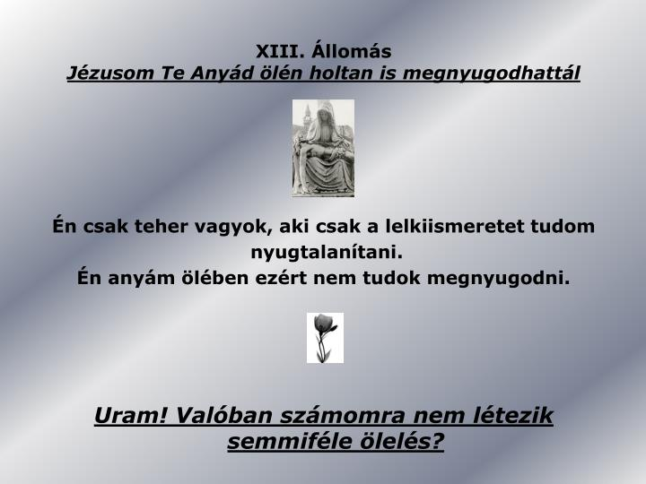 XIII. Állomás