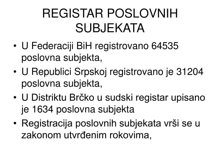REGISTAR POSLOVNIH SUBJEKATA
