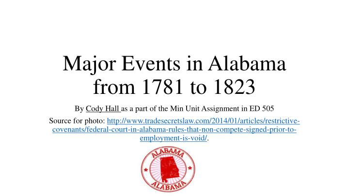 major events in alabama from 1781 to 1823 n.