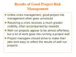 results of good project risk management