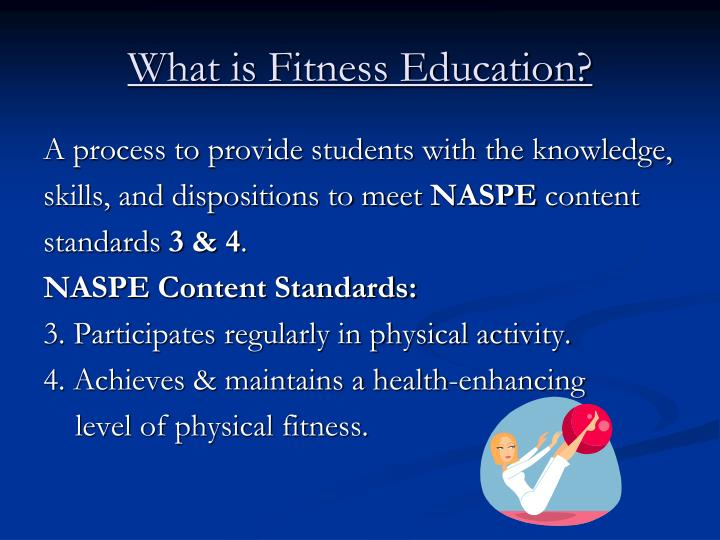 What is fitness education