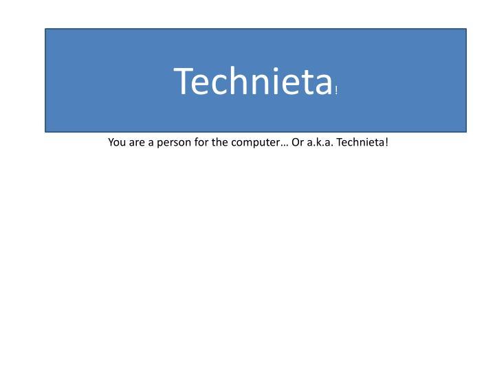 Technieta