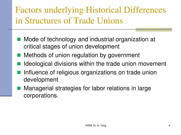 Factors underlying Historical Differences in Structures of Trade Unions