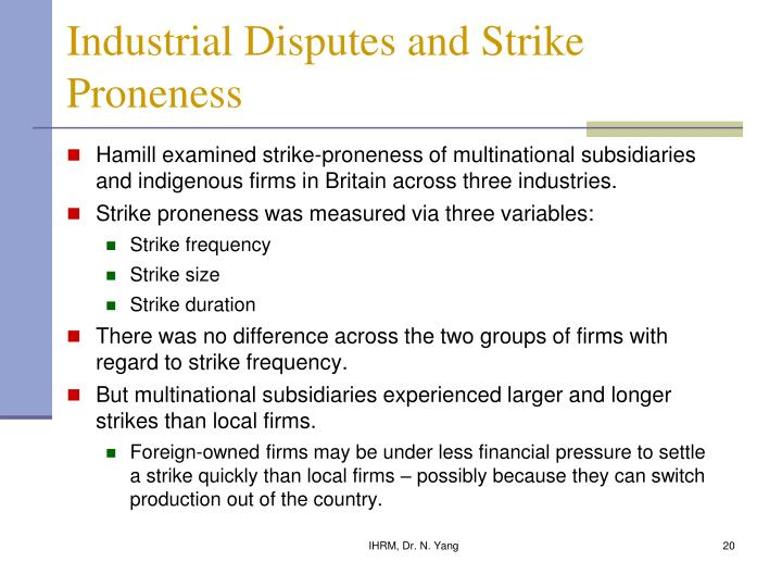 Industrial Disputes and Strike Proneness