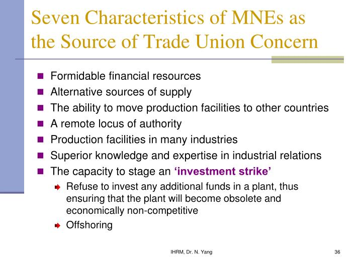 Seven Characteristics of MNEs as the Source of Trade Union Concern