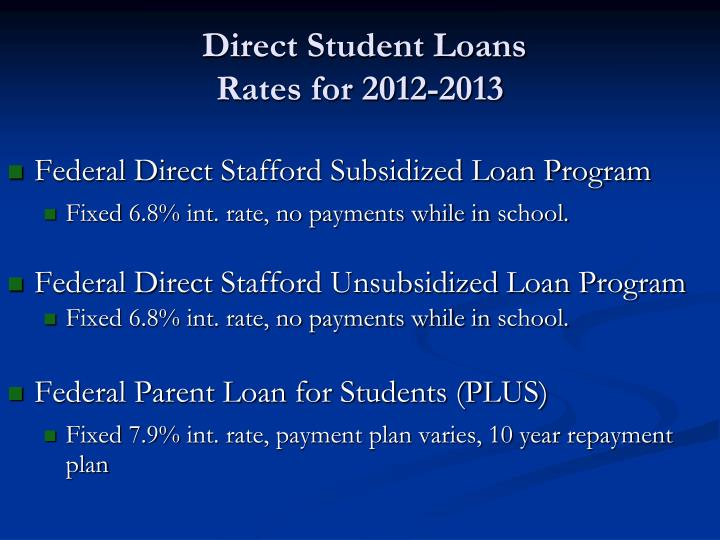 the benefits of the federal direct student loan program What are the benefits of the plus loan program as with all federal student loans, the major benefits of a plus loan are the fixed low.