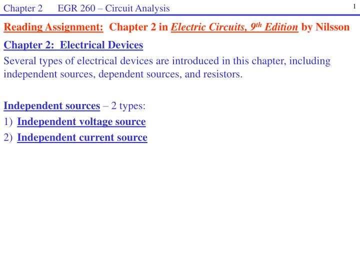 ppt reading assignment chapter 2 in electric circuits, 9 thchapter 2 egr 260 \u2013 circuit analysis 1 reading assignment chapter 2 in electric circuits, 9th edition