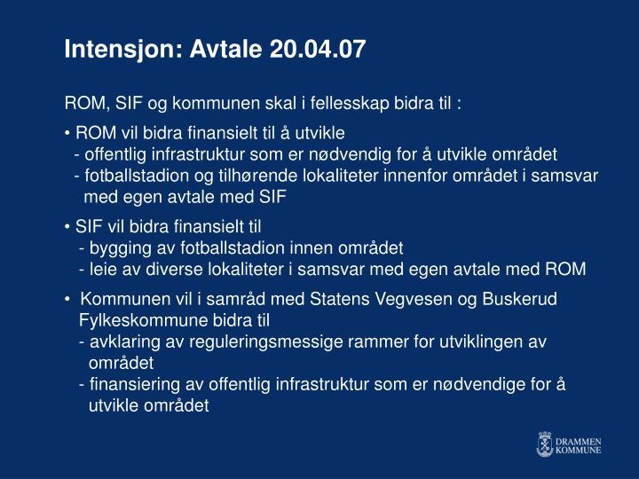 Intensjon: Avtale 20.04.07