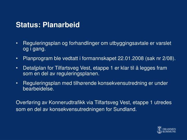 Status: Planarbeid