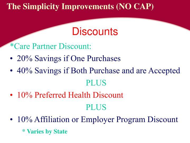 *Care Partner Discount: