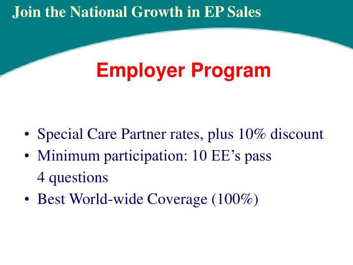 Special Care Partner rates, plus 10% discount