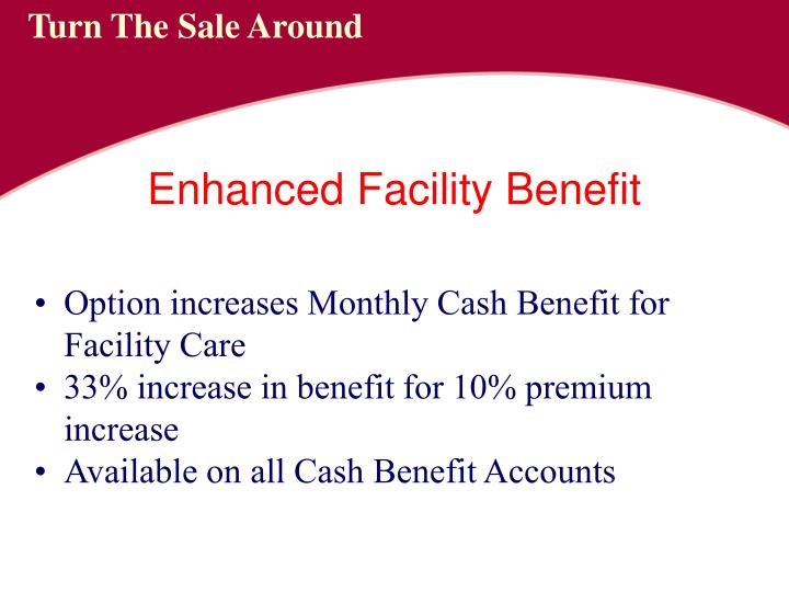 Option increases Monthly Cash Benefit for Facility Care