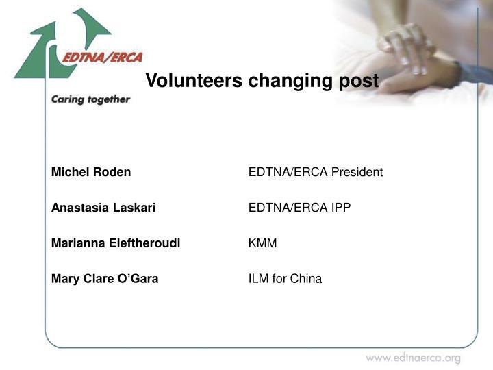 Volunteers changing post