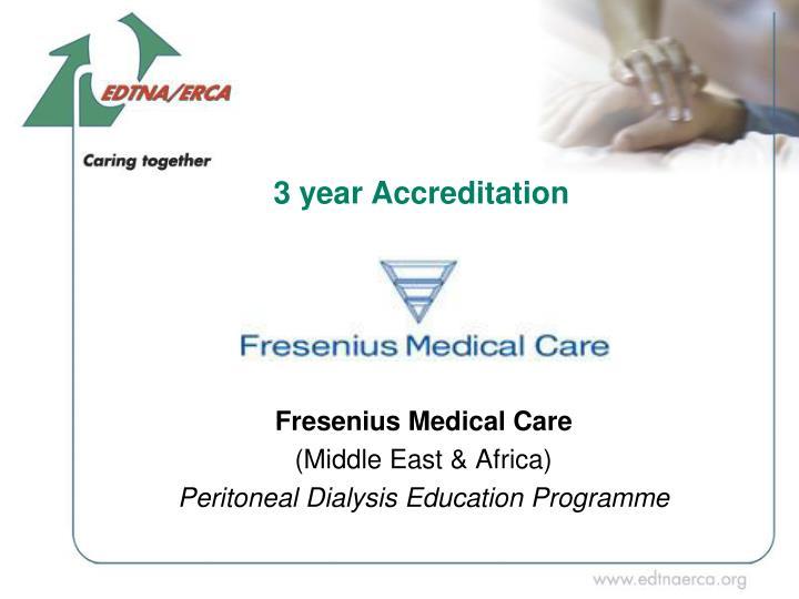 3 year Accreditation