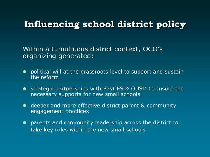 Influencing school district policy