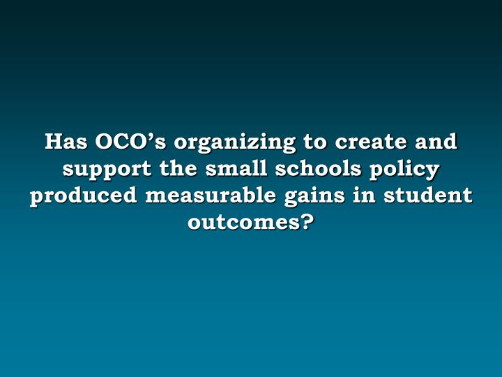 Has OCO's organizing to create and