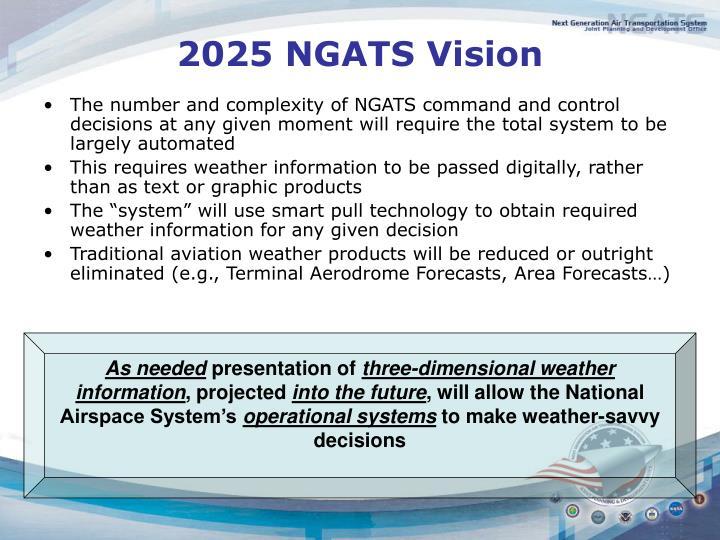2025 NGATS Vision