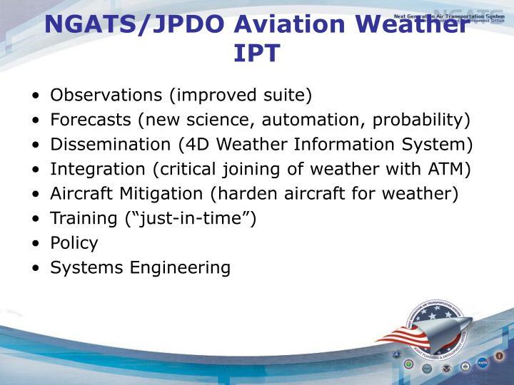 NGATS/JPDO Aviation Weather IPT
