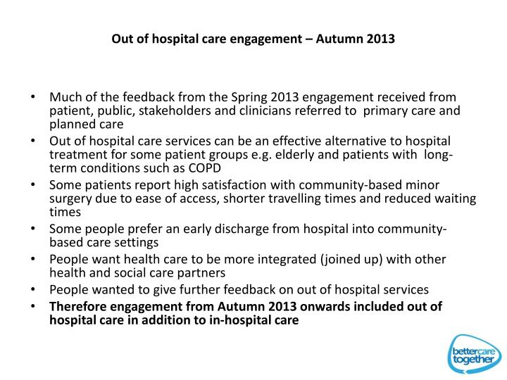 Out of hospital care engagement – Autumn 2013