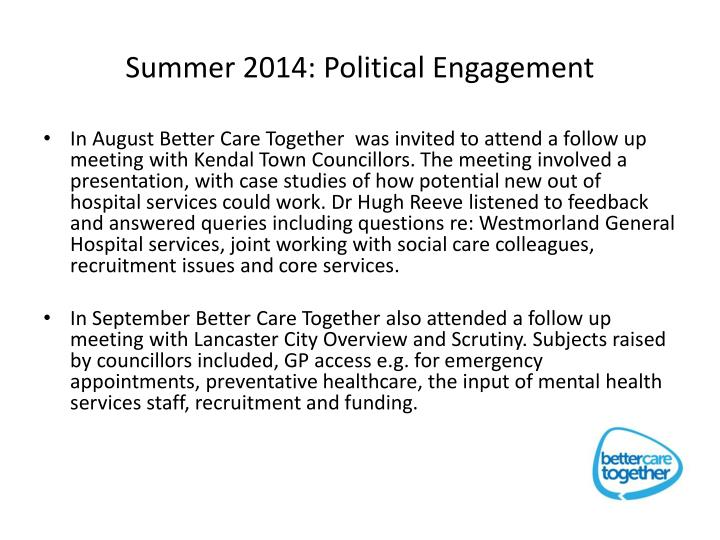 Summer 2014: Political Engagement
