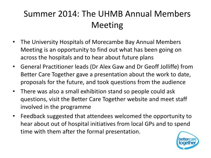Summer 2014: The UHMB Annual Members Meeting