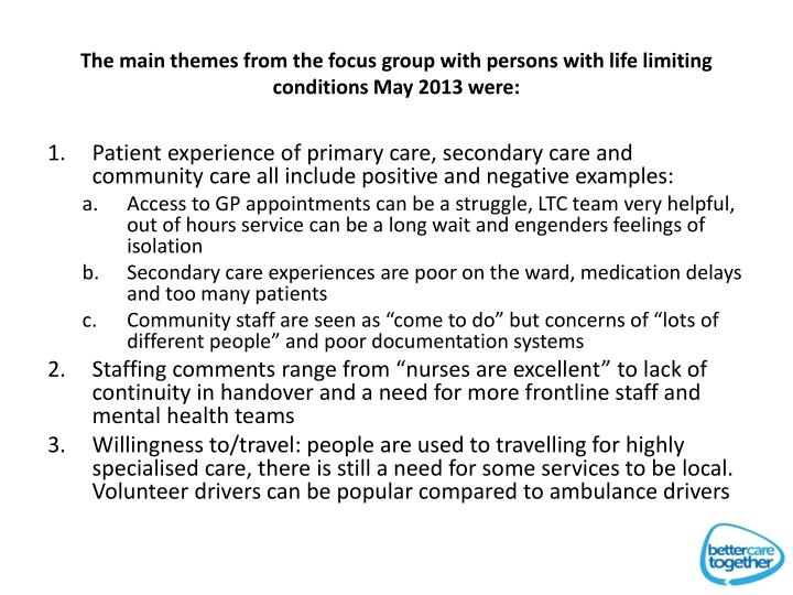 The main themes from the focus group with persons with life limiting