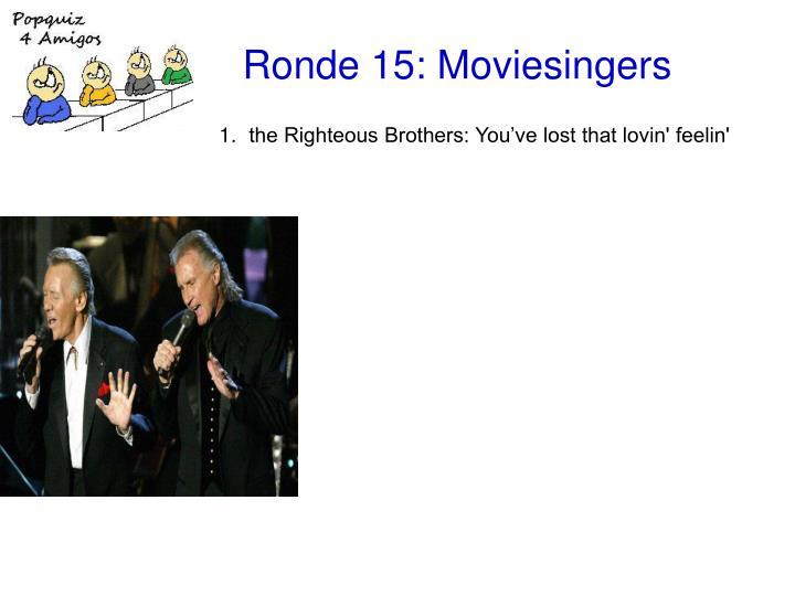 Ronde 15 moviesingers1
