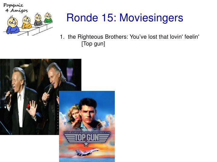 Ronde 15 moviesingers2