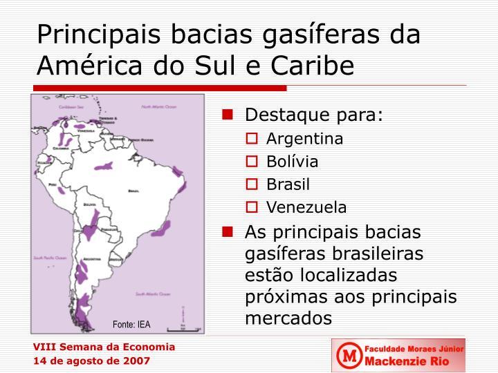 Principais bacias gasíferas da América do Sul e Caribe