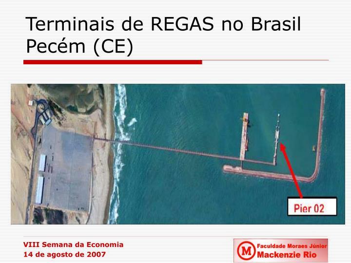 Terminais de REGAS no Brasil