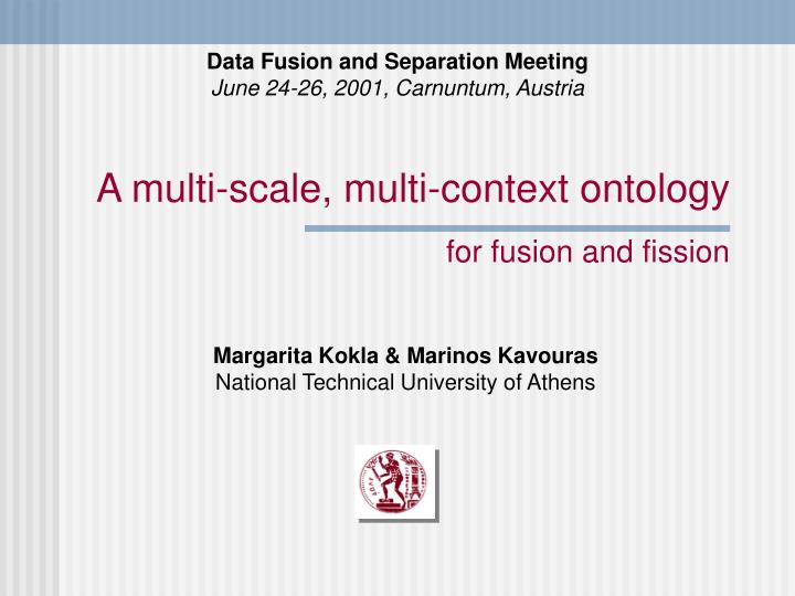 a multi scale multi context ontology for fusion and fission