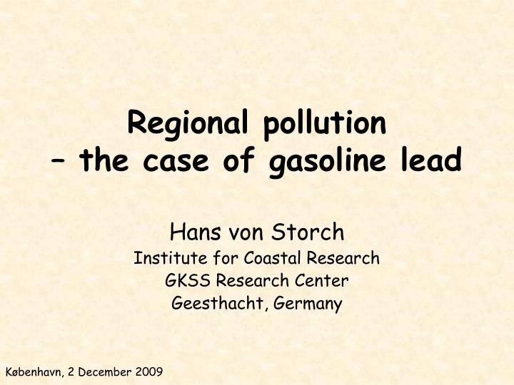 regional pollution the case of gasoline lead n.