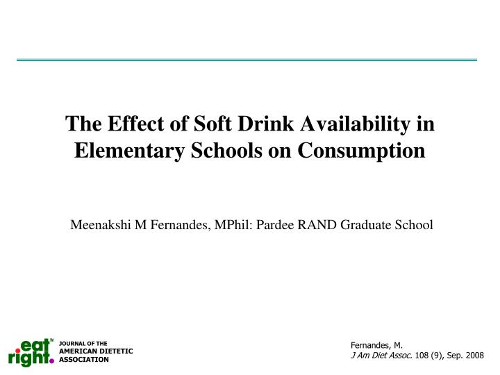 the effect of soft drink availability in elementary schools on consumption n.