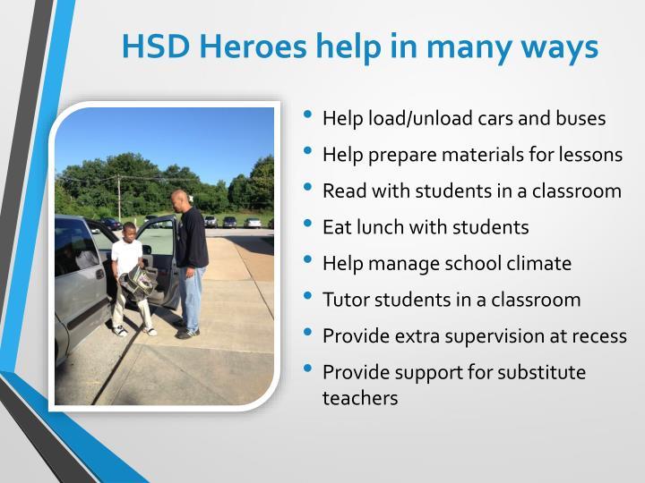 HSD Heroes help in many ways